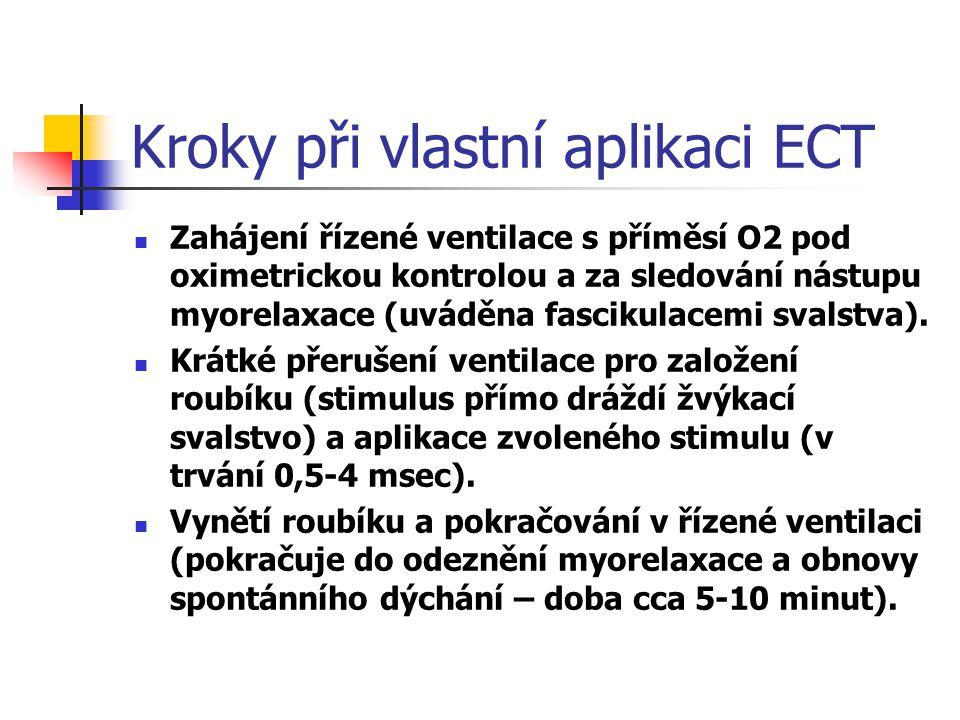 Kroky při vlastní aplikaci ECT