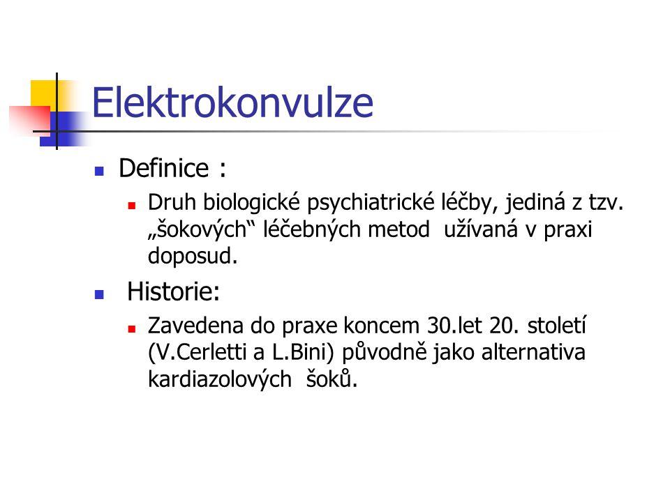 Elektrokonvulze Definice : Historie: