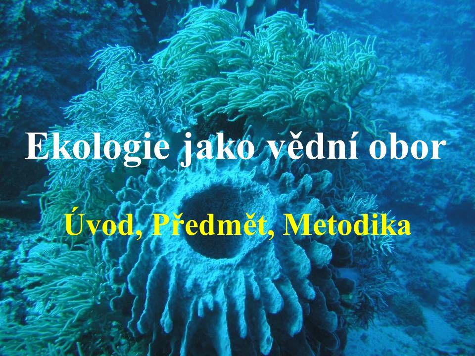 Ekologie jako vědní obor