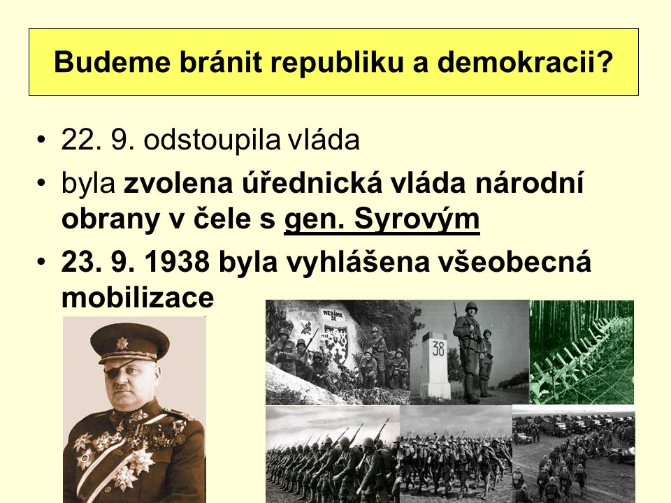 Budeme bránit republiku a demokracii
