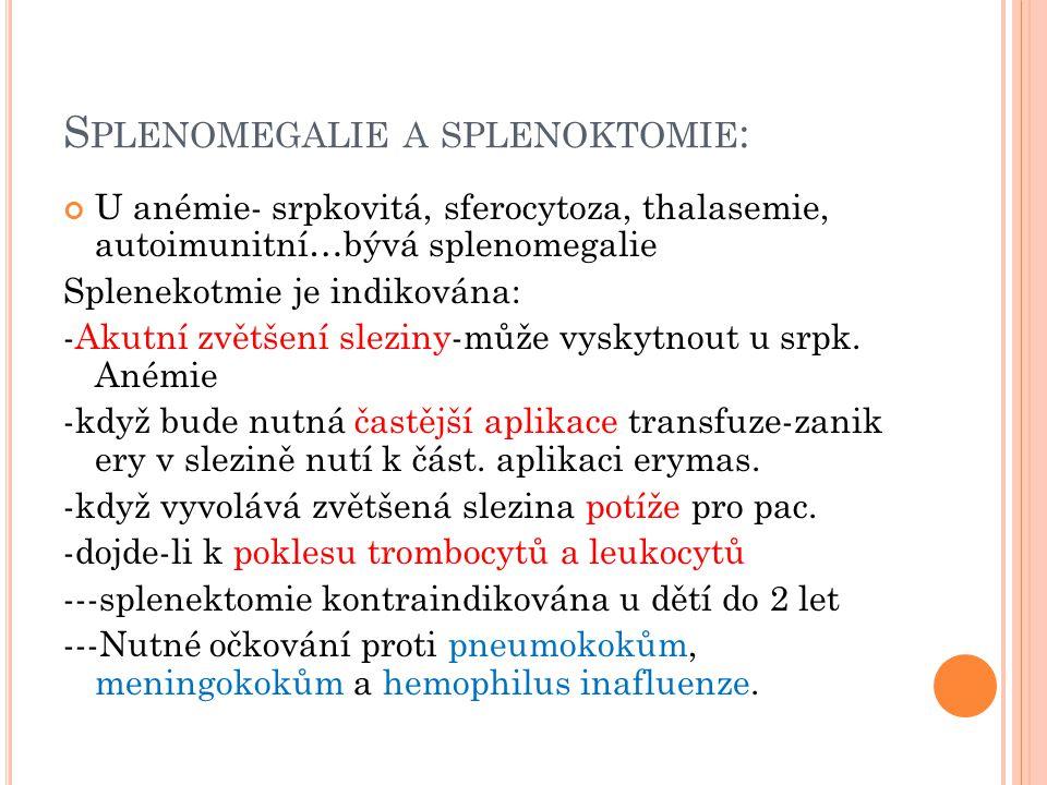 Splenomegalie a splenoktomie:
