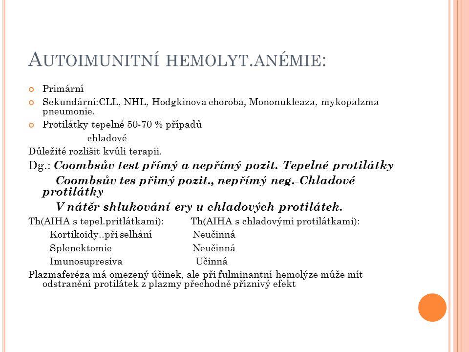 Autoimunitní hemolyt.anémie: