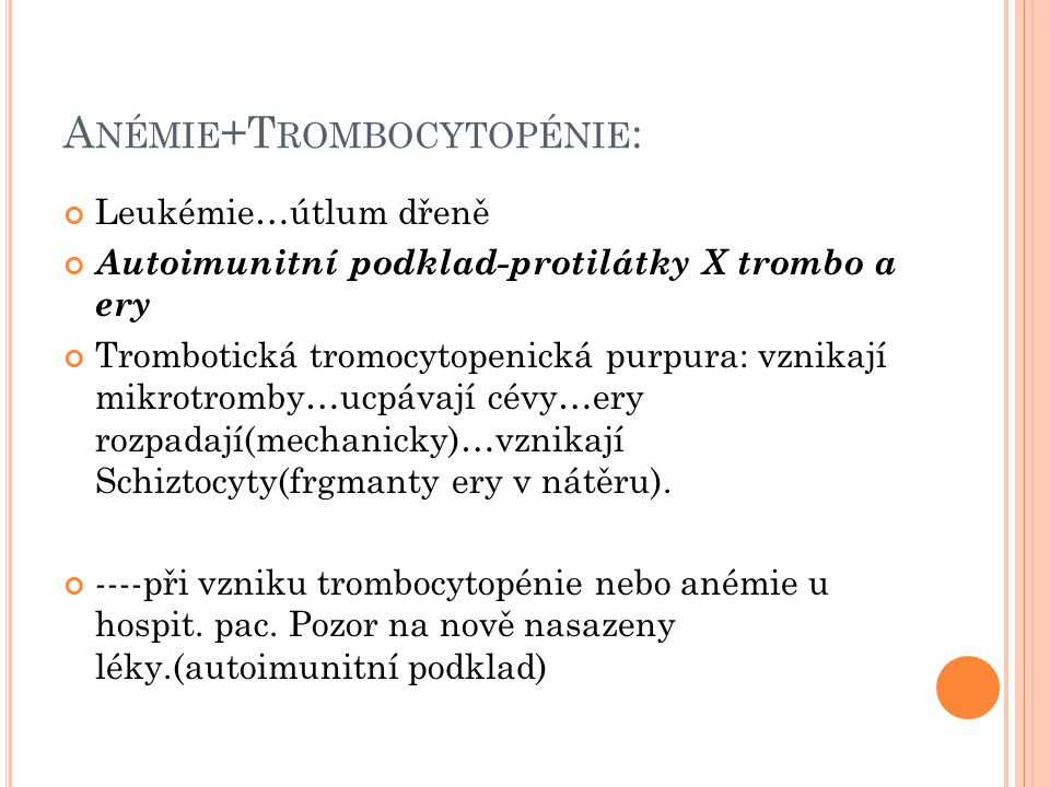 Anémie+Trombocytopénie: