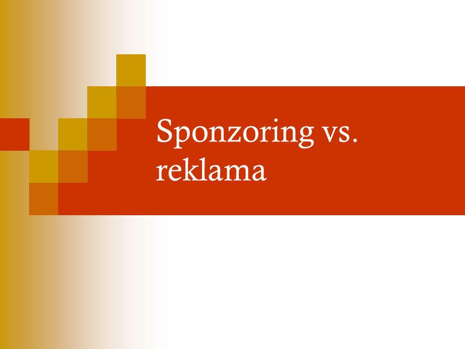 Sponzoring vs. reklama