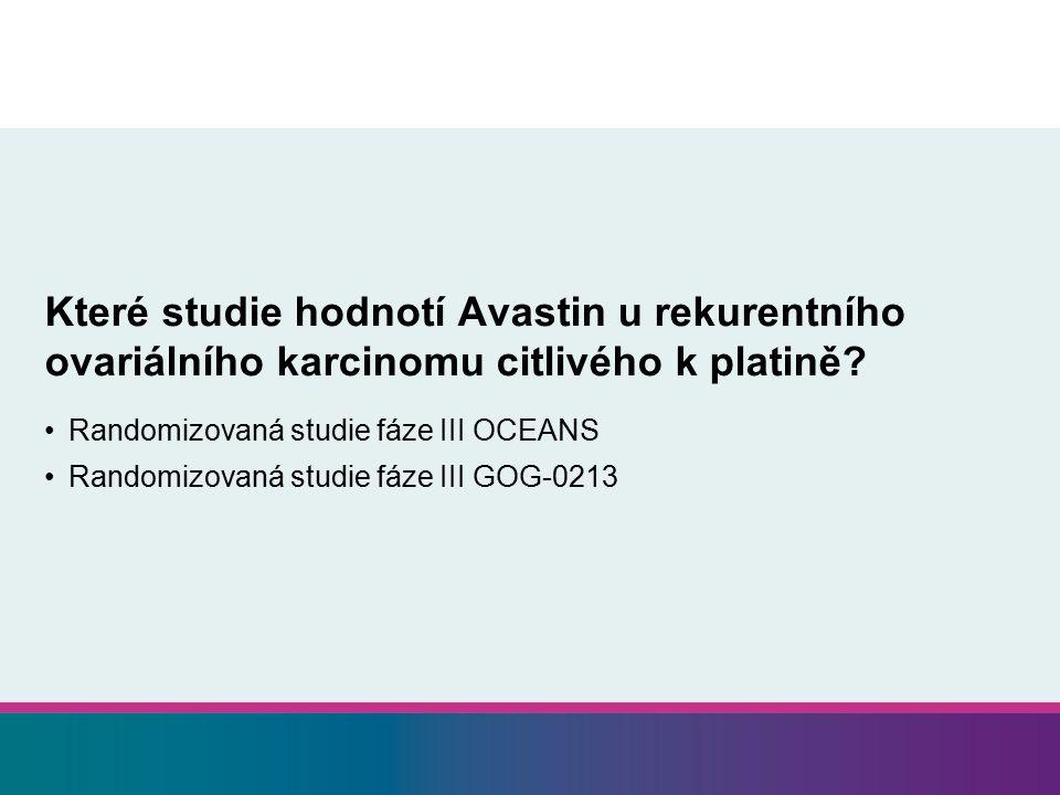 Které studie hodnotí Avastin u rekurentního ovariálního karcinomu citlivého k platině