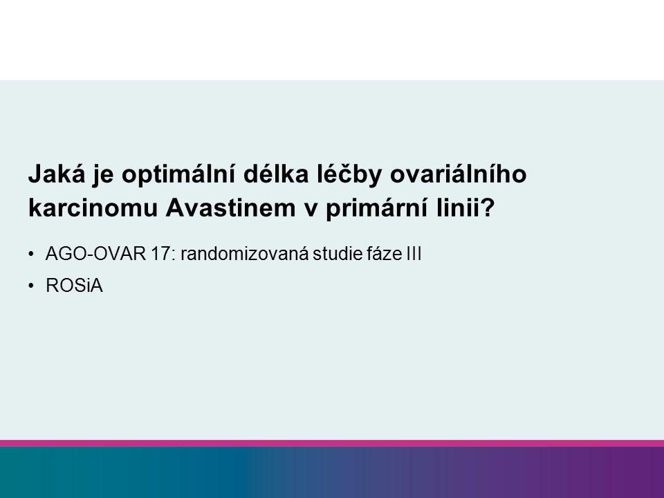 Jaká je optimální délka léčby ovariálního karcinomu Avastinem v primární linii
