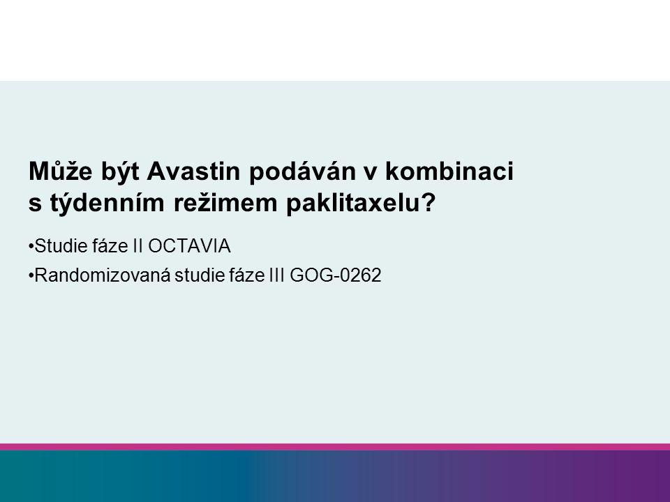 Může být Avastin podáván v kombinaci s týdenním režimem paklitaxelu