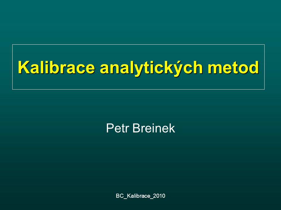 Kalibrace analytických metod