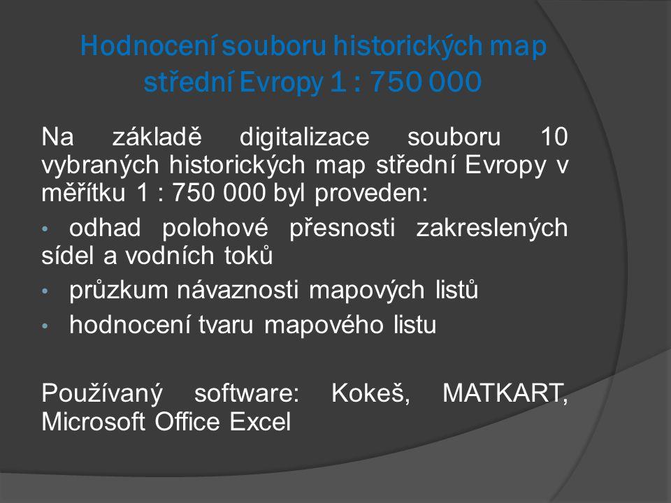 Hodnocení souboru historických map střední Evropy 1 : 750 000