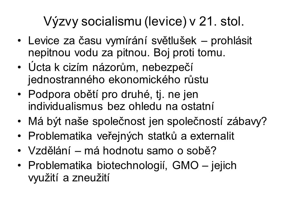 Výzvy socialismu (levice) v 21. stol.