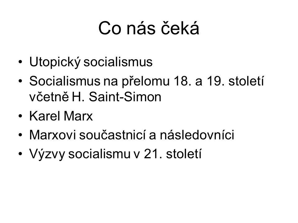 Co nás čeká Utopický socialismus
