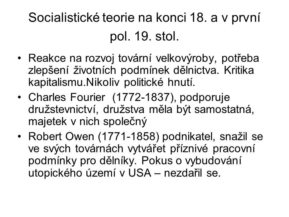 Socialistické teorie na konci 18. a v první pol. 19. stol.