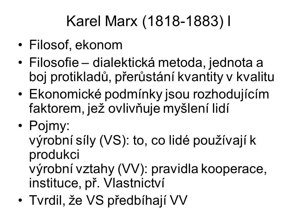 Karel Marx (1818-1883) I Filosof, ekonom