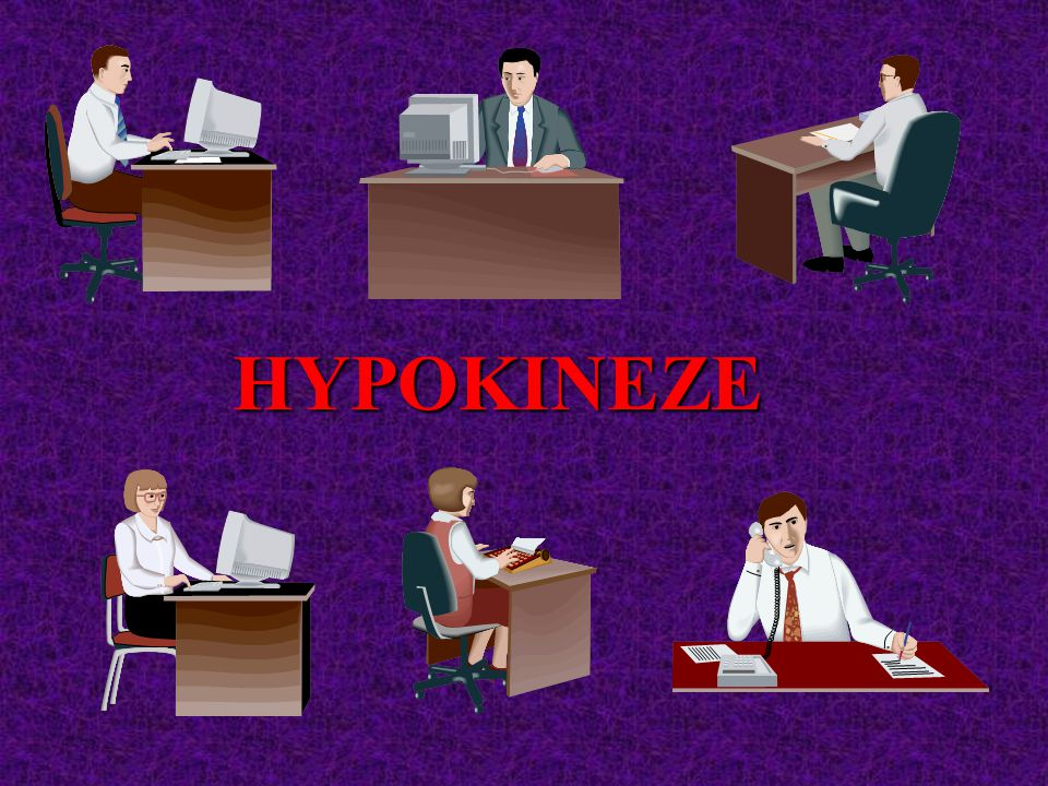 HYPOKINEZE