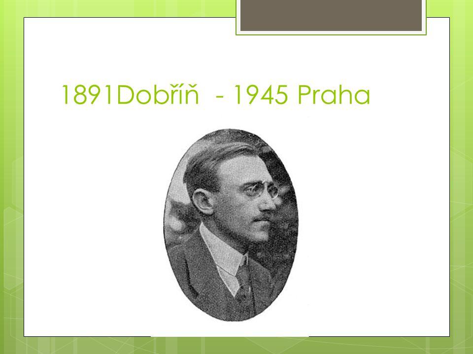 1891Dobříň - 1945 Praha