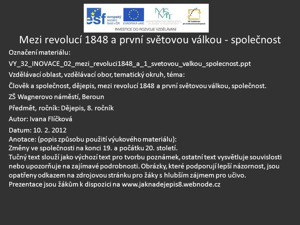 Mezi revolucí 1848 a první světovou válkou - společnost