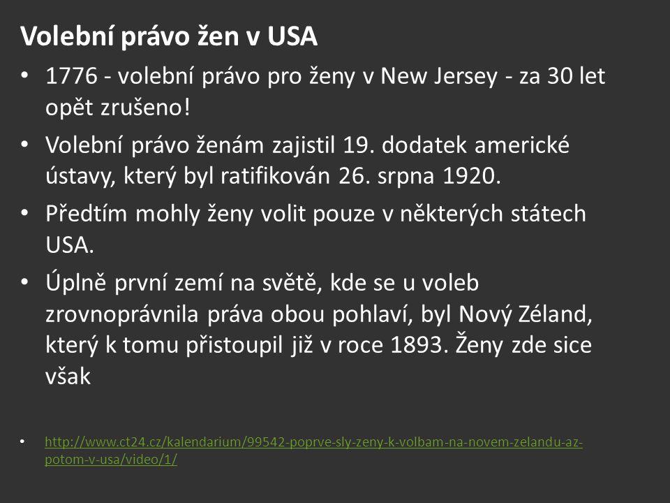 Volební právo žen v USA 1776 - volební právo pro ženy v New Jersey - za 30 let opět zrušeno!