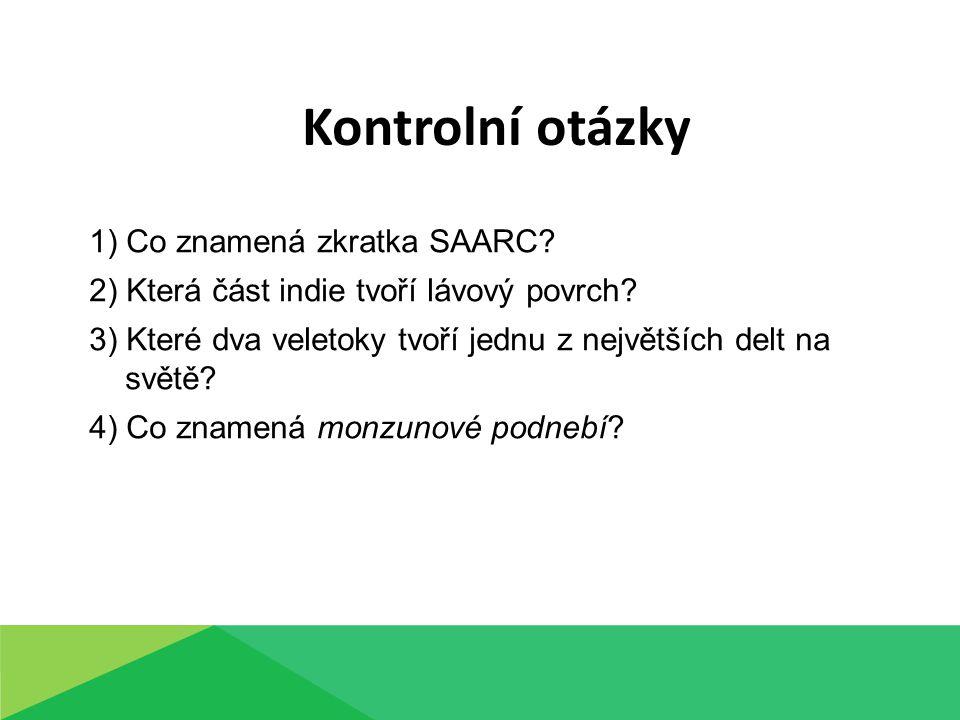 Kontrolní otázky 1) Co znamená zkratka SAARC