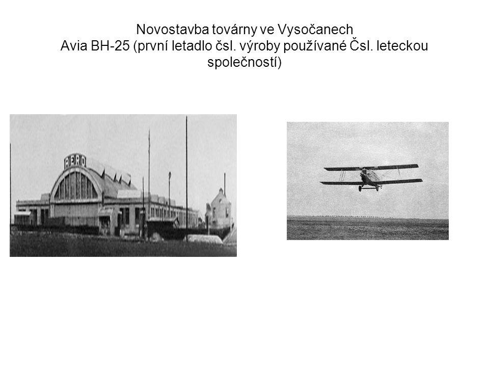 Novostavba továrny ve Vysočanech Avia BH-25 (první letadlo čsl