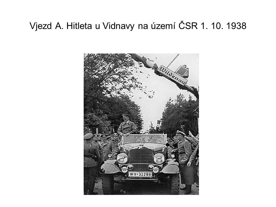 Vjezd A. Hitleta u Vidnavy na území ČSR 1. 10. 1938