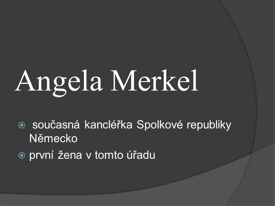 Angela Merkel současná kancléřka Spolkové republiky Německo