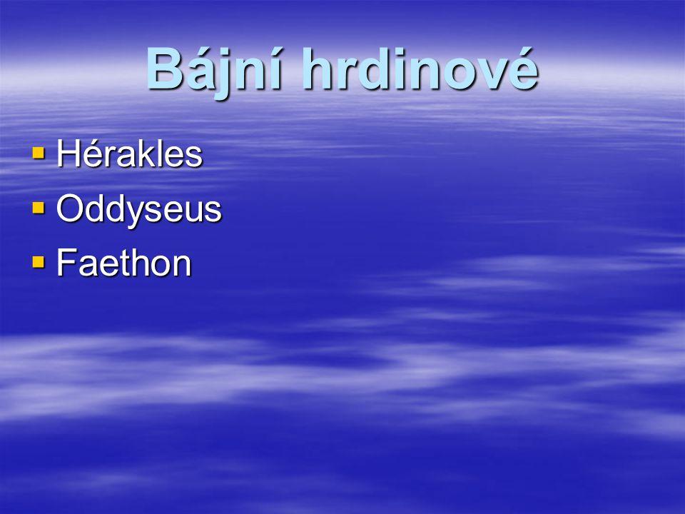 Bájní hrdinové Hérakles Oddyseus Faethon