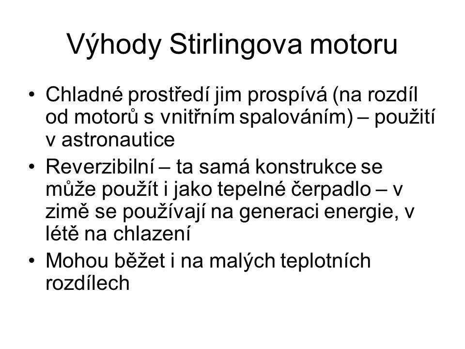 Výhody Stirlingova motoru