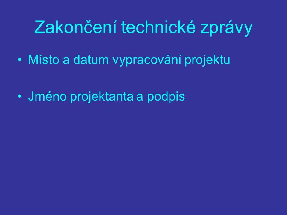 Zakončení technické zprávy