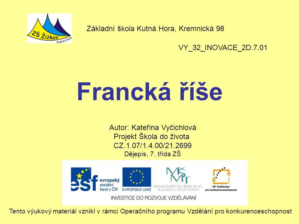 Francká říše Základní škola Kutná Hora, Kremnická 98