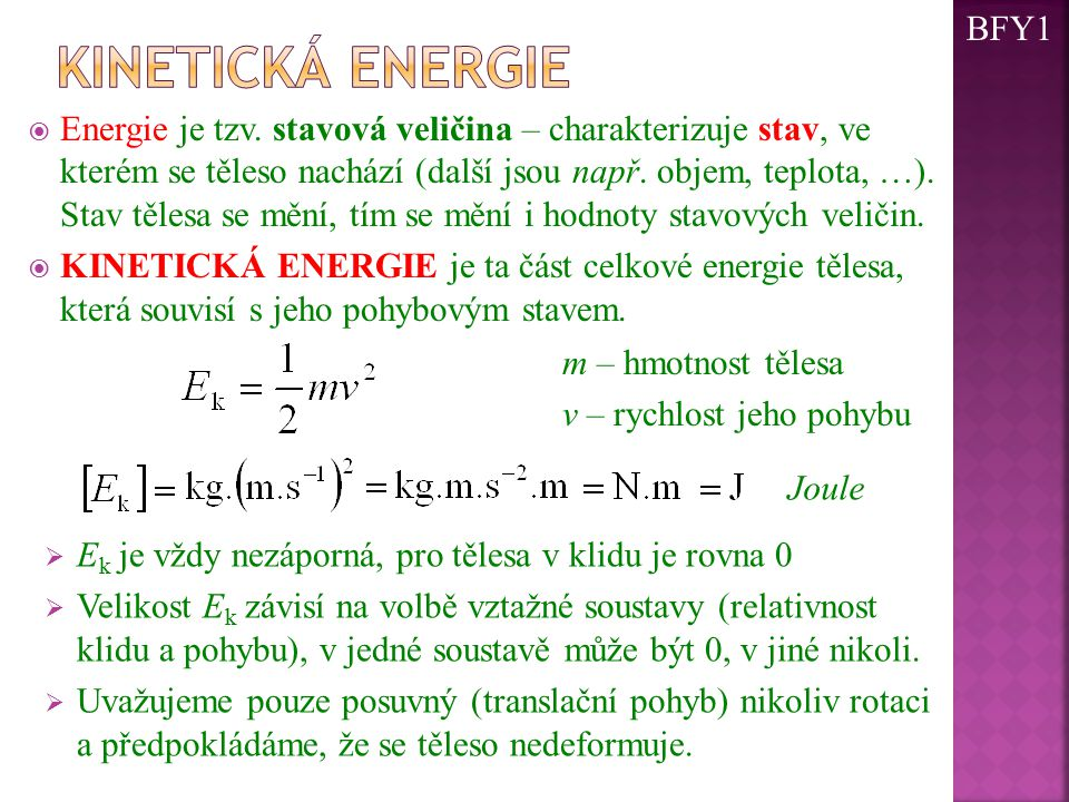 BFY1 Kinetická energie.