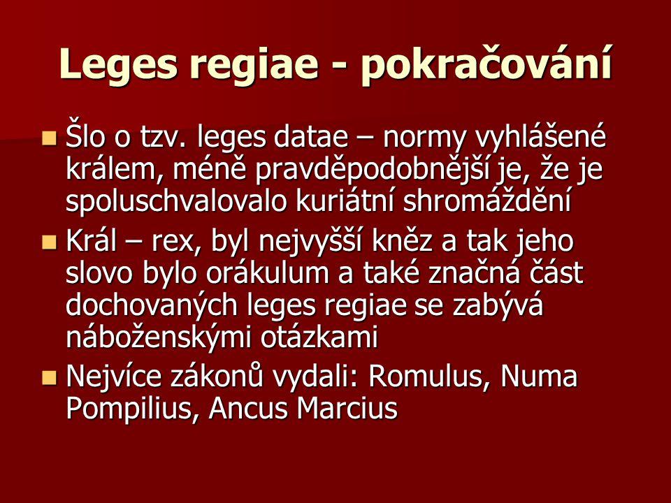 Leges regiae - pokračování