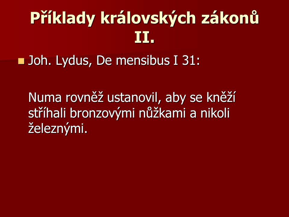 Příklady královských zákonů II.