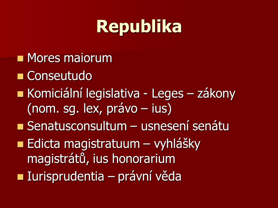 Republika Mores maiorum Conseutudo