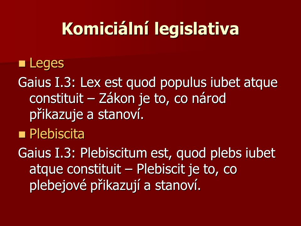 Komiciální legislativa