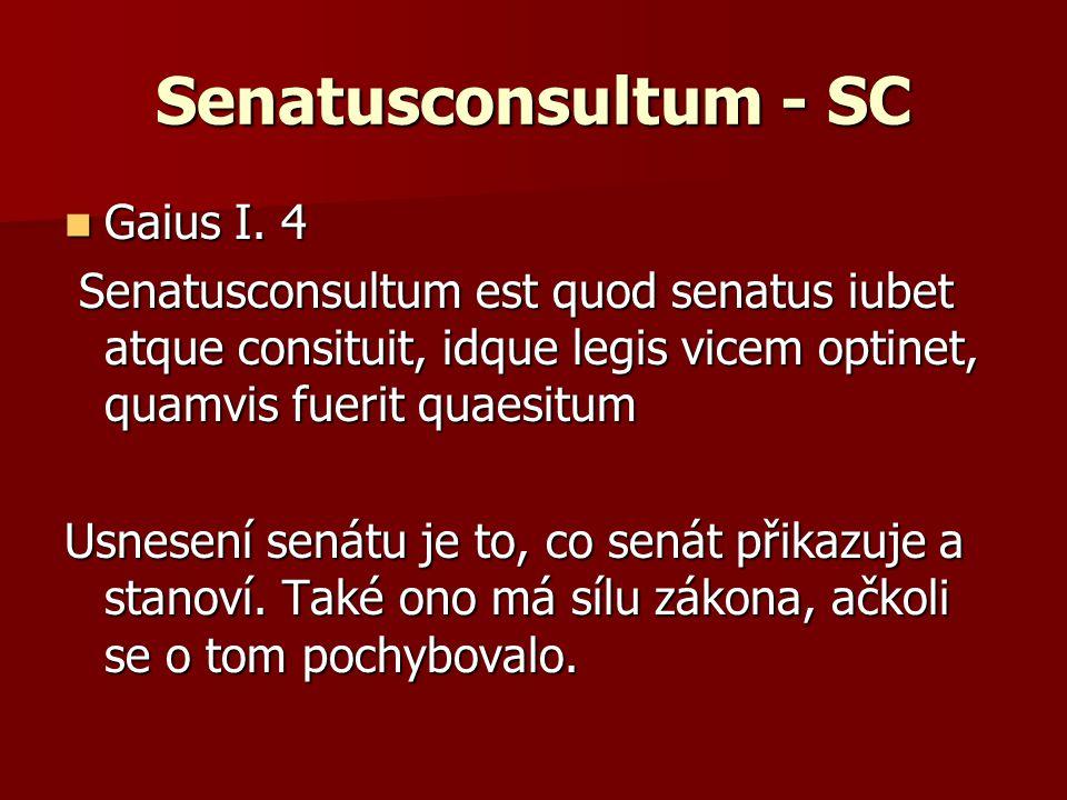 Senatusconsultum - SC Gaius I. 4