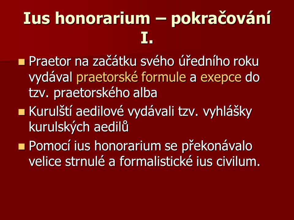 Ius honorarium – pokračování I.