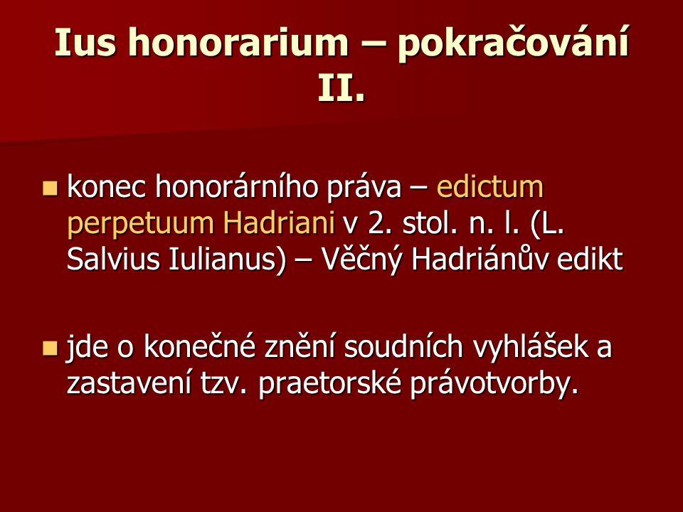 Ius honorarium – pokračování II.
