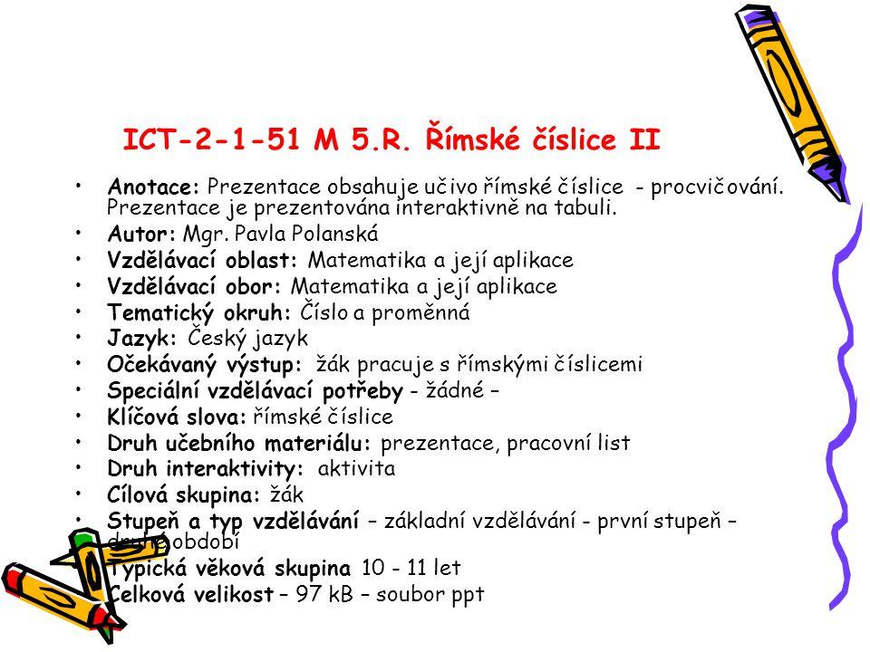 ICT-2-1-51 M 5.R. Římské číslice II