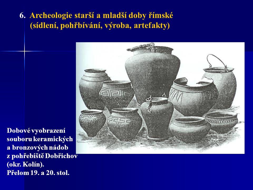 6. Archeologie starší a mladší doby římské