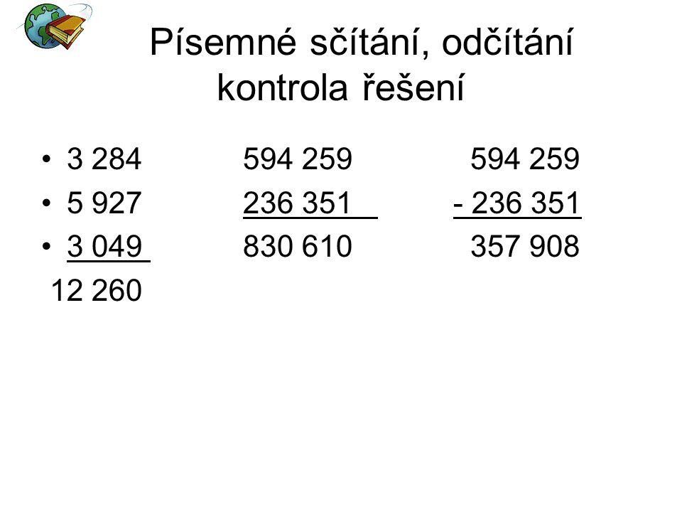 Písemné sčítání, odčítání kontrola řešení