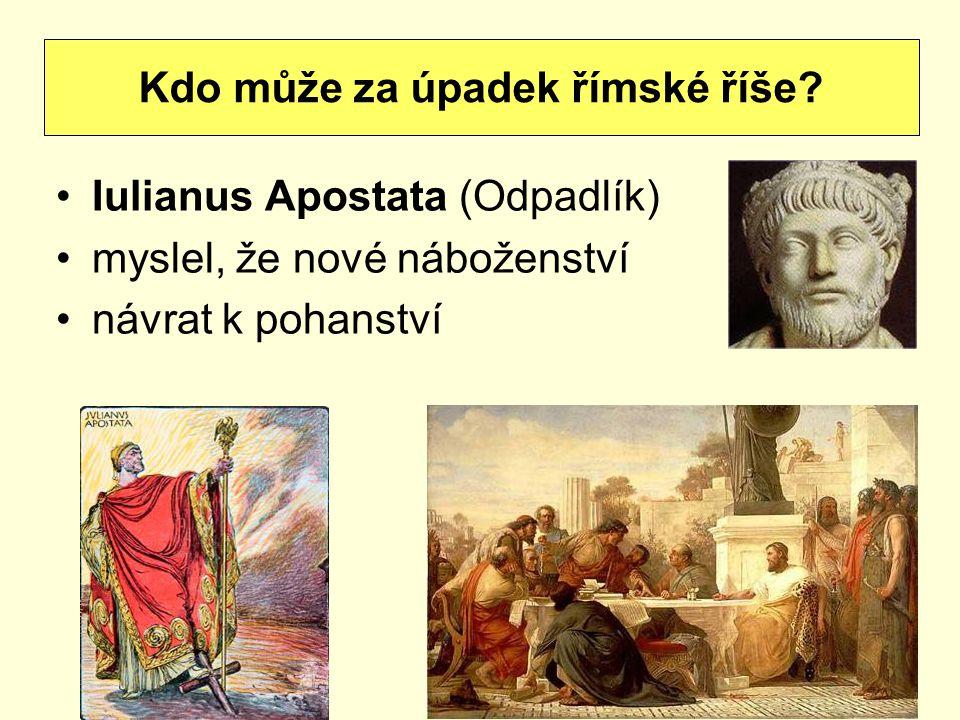 Kdo může za úpadek římské říše