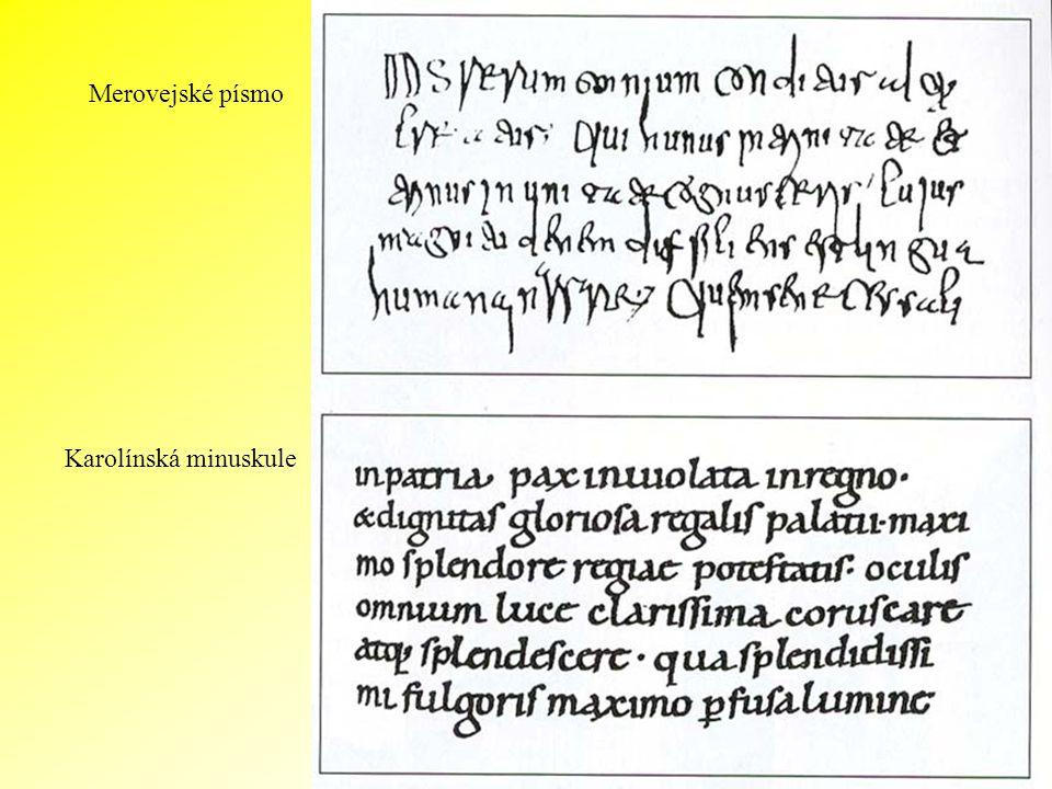 Merovejské písmo Karolínská minuskule