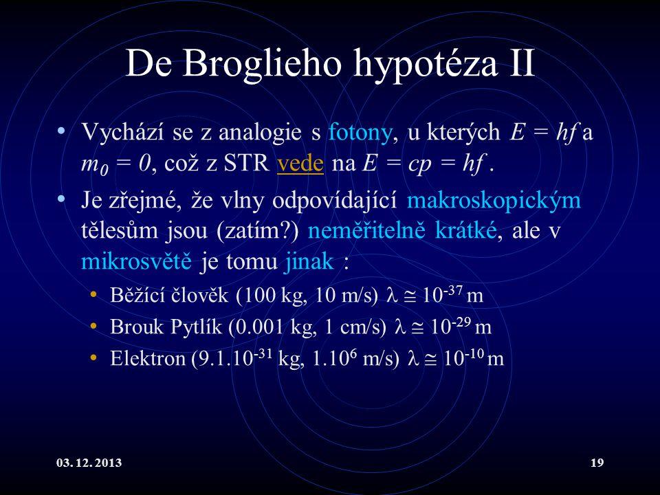 De Broglieho hypotéza II
