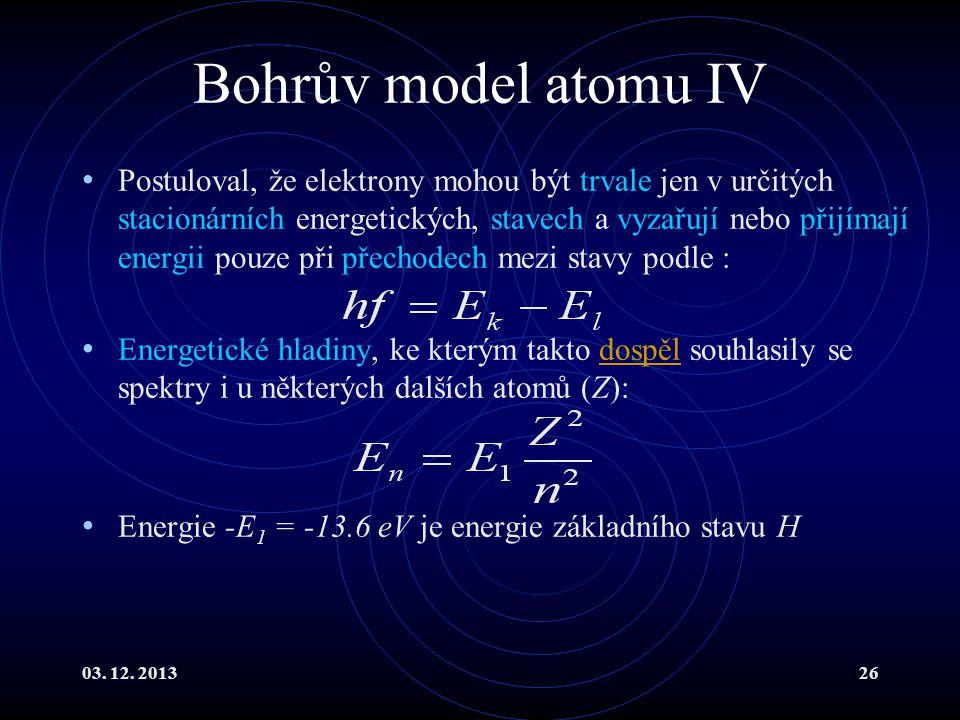 Bohrův model atomu IV