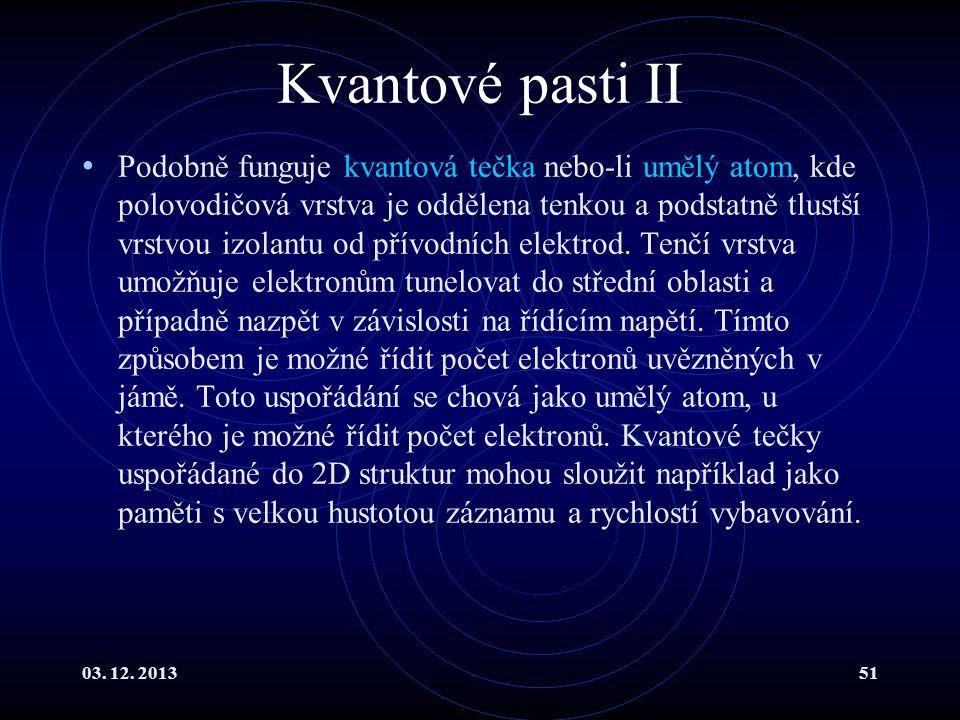 Kvantové pasti II