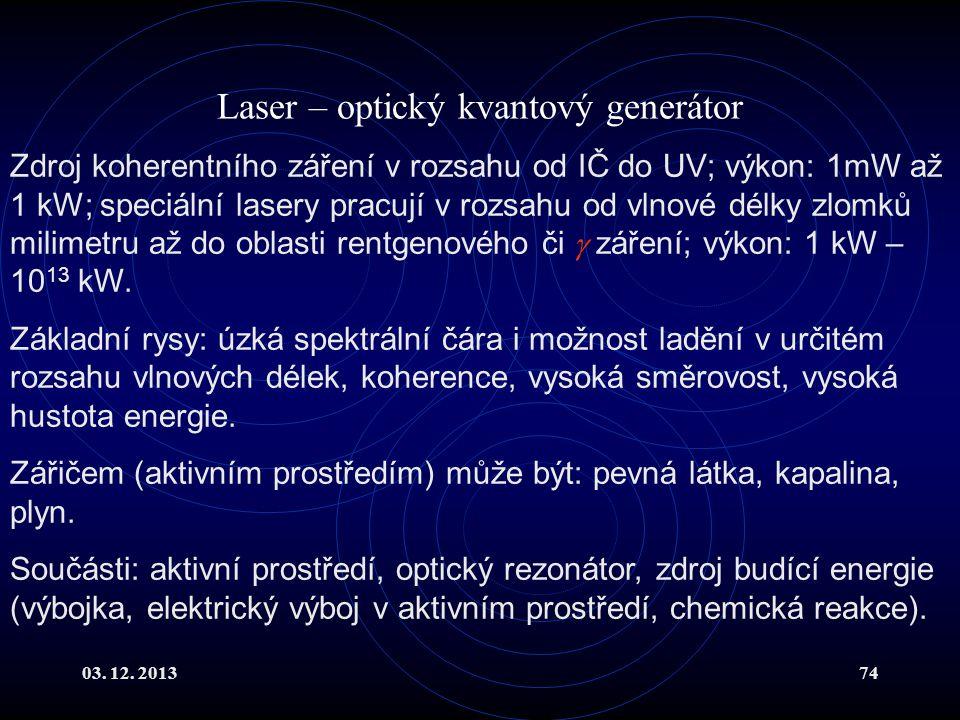 Laser – optický kvantový generátor