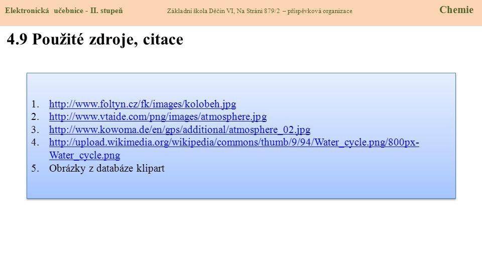 4.9 Použité zdroje, citace http://www.foltyn.cz/fk/images/kolobeh.jpg