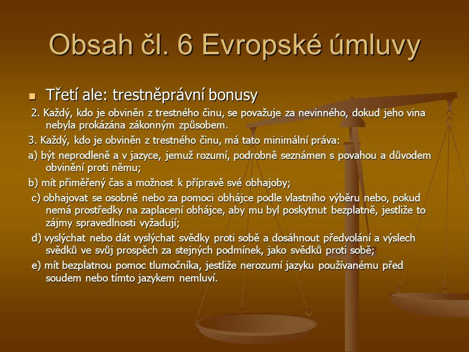 Obsah čl. 6 Evropské úmluvy