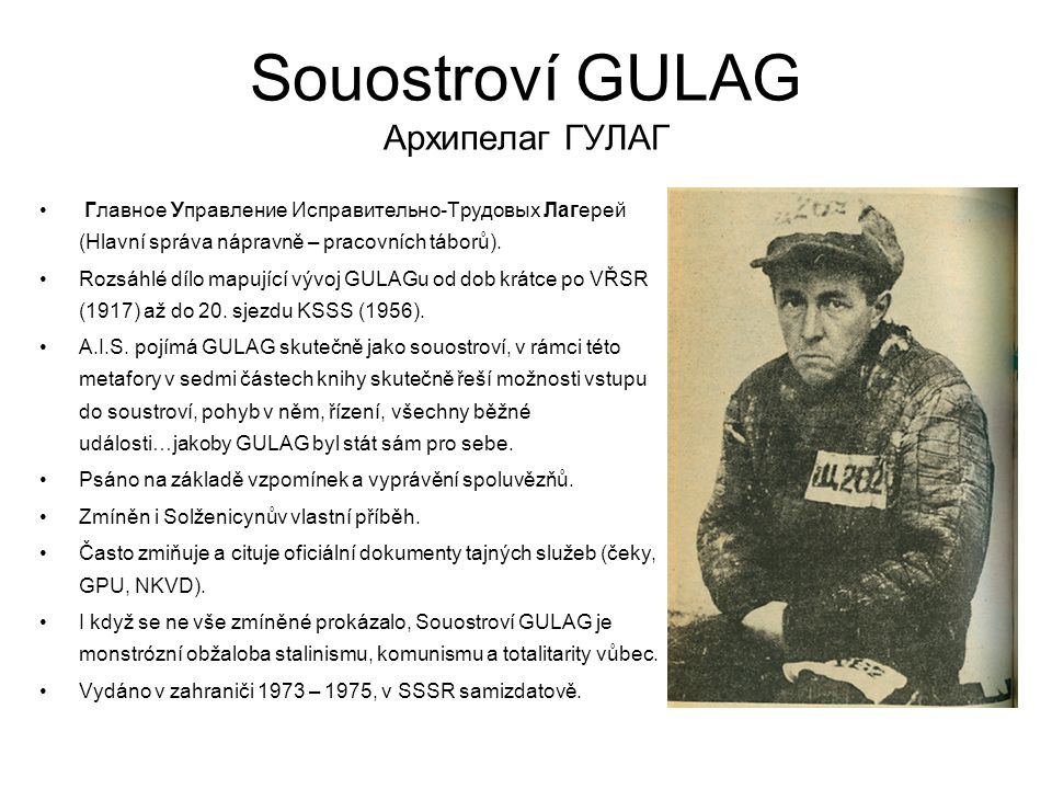 Souostroví GULAG Архипелаг ГУЛАГ