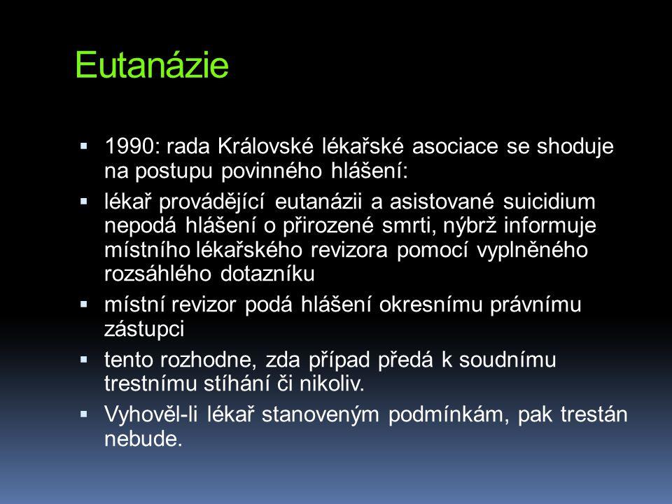 Eutanázie 1990: rada Královské lékařské asociace se shoduje na postupu povinného hlášení: